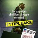 TTIPLeaks laten zien: TTIP is nog erger dan we al voorspelden
